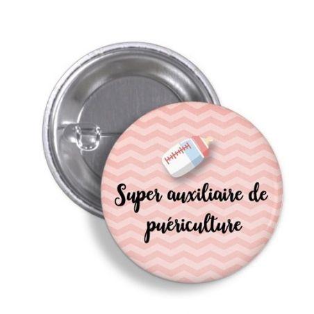 Badge Super Auxiliaire de puériculture|La chouette mauve|Livraison rapide|Fabrication en France