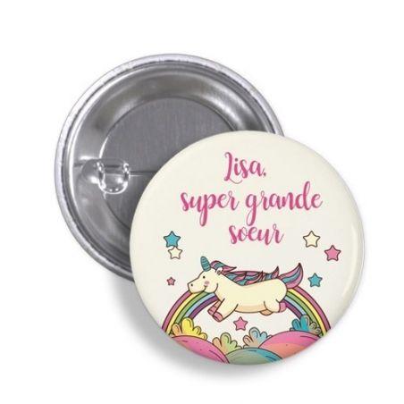 Badge licorne  Super grande soeur avec prénom La chouette mauve Livraison rapide Fabrication en France