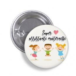 Badge Super Assistante maternelle