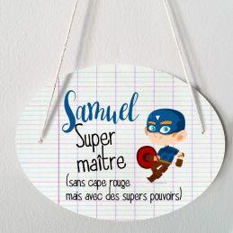 Plaque porte  personnalisable - Super maître - salle de...
