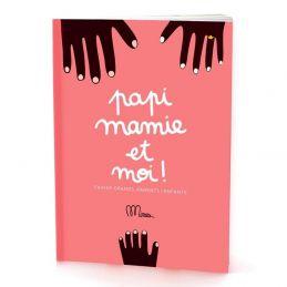 Papi Mamie et Moi! Cahier...